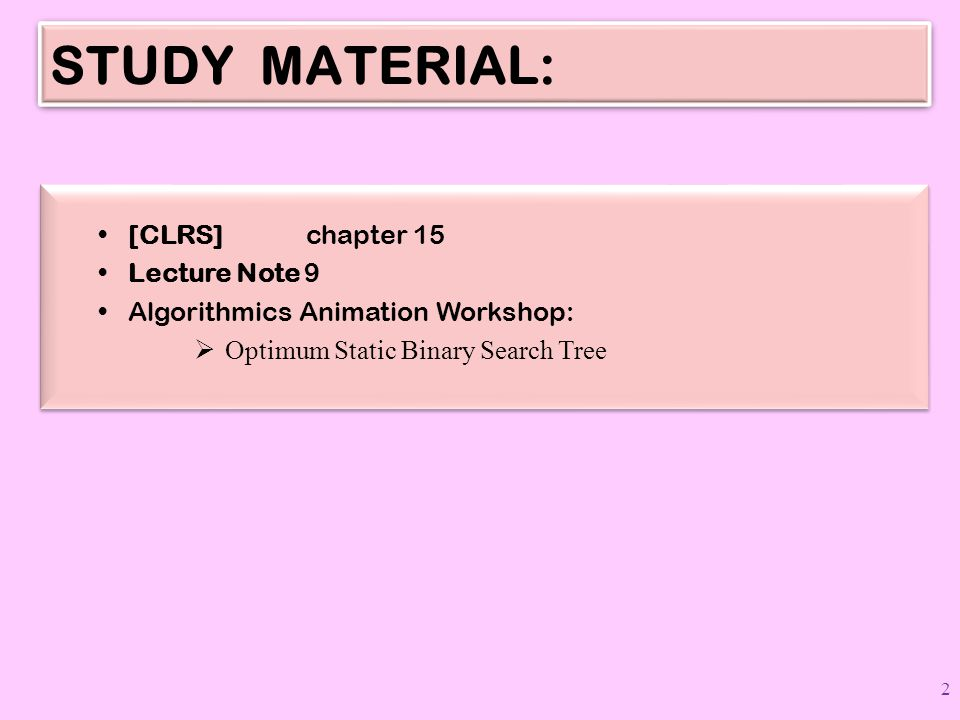 STUDY MATERIAL: [CLRS] chapter 15 Lecture Note 9